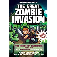 The Great Zombie Invasion: The Birth of Herobrine Book One: A Gameknight999 Adventure: An Unofficial Minecrafter?s Adventure