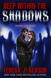 Deep Within The Shadows (The Superstition Series) (Volume 1)