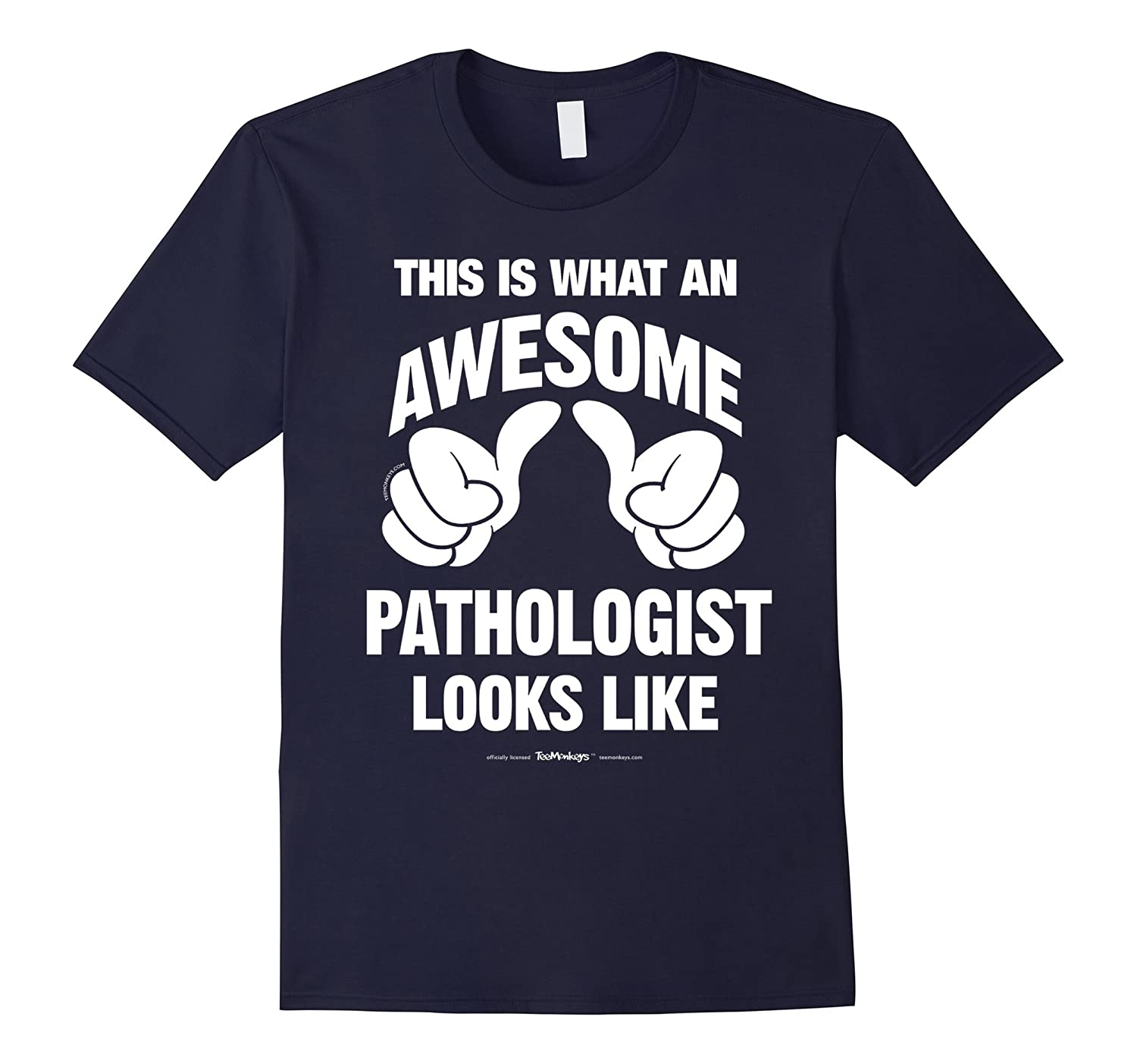 This Is What An Awesome Pathologist Looks Like Funny T-Shirt-Vaci