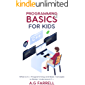 Programming Basics for Kids: What is C++ Programming and Basic Concepts to Better Understand C++ (English Edition)