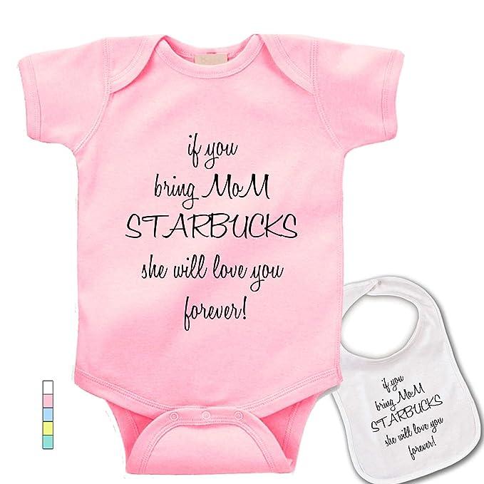 2868d4d6f Amazon.com: babybytes If You bring mom Starbucks she will love You forever  Baby bodysuit onesie & bib: Clothing