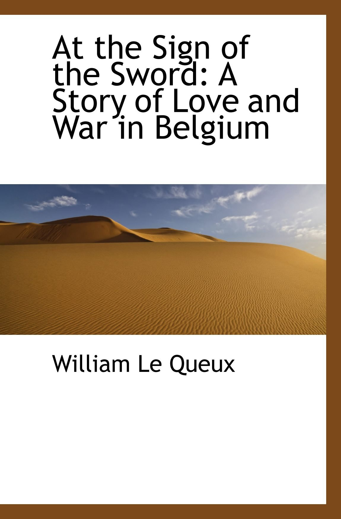 Download At the Sign of the Sword: A Story of Love and War in Belgium pdf