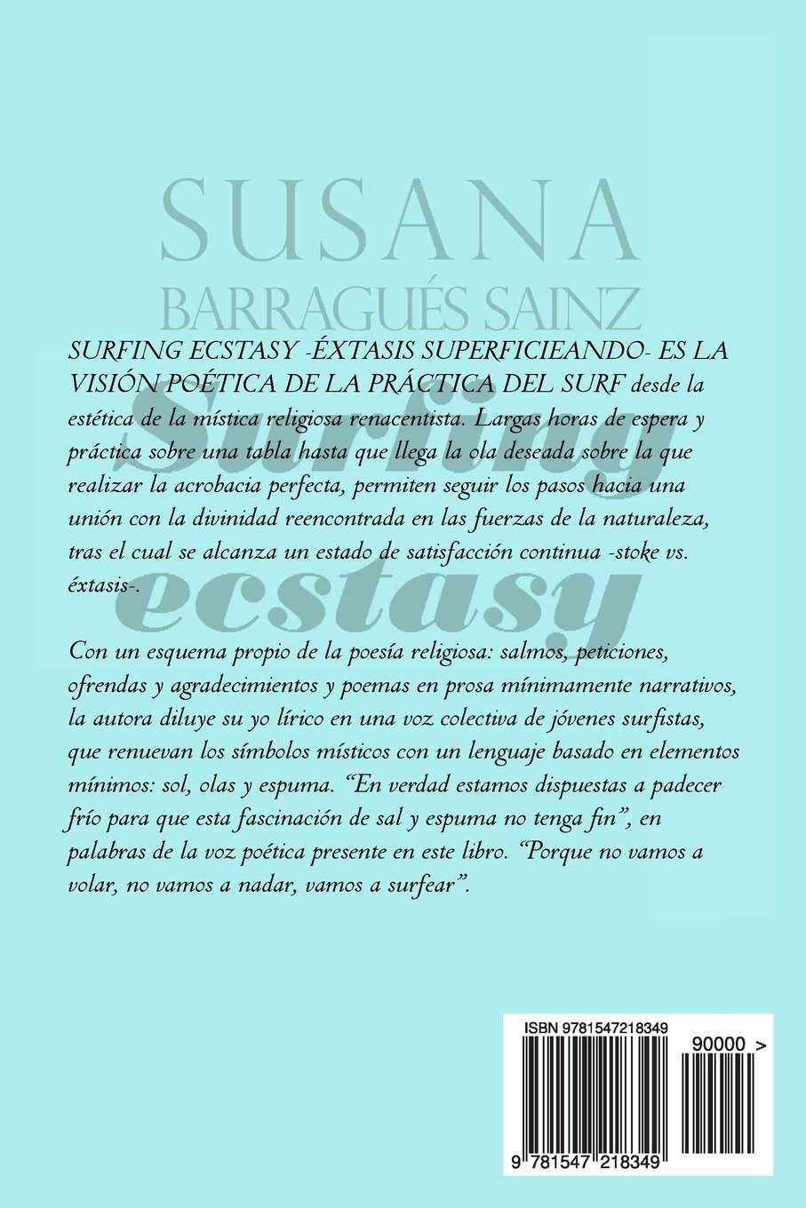 Surfing Ecstasy: -Extasis superficieando- (Spanish Edition): Susana Barragues Sainz: 9781547218349: Amazon.com: Books