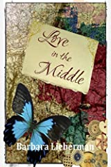 Love in the Middle Kindle Edition