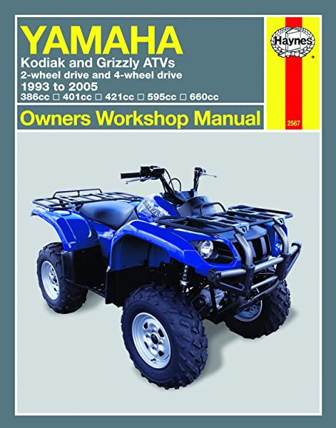 yamaha kodiak & grizzly 2-wheel & 4-wheel drive 386cc, 401cc, 421cc, 595cc  & 660cc (93-05) haynes repair manual (owners' workshop manual): haynes  manuals: 9781563925672: amazon.com: books  amazon.com