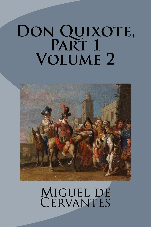 Read Online Don Quixote, Part 1 Volume 2 pdf epub