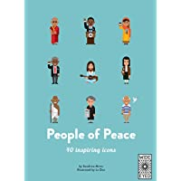 40 Inspiring Icons: People of Peace: Meet 40 amazing activists: 1