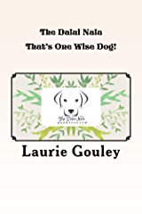 The Dalai Nala: That's One Wise Dog! Kindle Edition