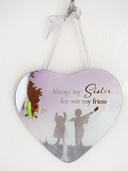 Sister Friend Hanging Heart Shape Plaque Mirror Quotes Sign Large
