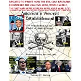 Updated America's Secret Establishment An Introduction to the Order of Skull & Bones: An Introduction to the Order of Skull &