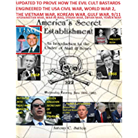 Updated America's Secret Establishment An Introduction to the Order of Skull & Bones: An Introduction to the Order of Skull & Bones (English Edition)