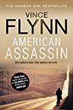 American Assassin: A race against time to bring down terrorists. A high-octane thriller that will keep you guessing. (The Mitch Rapp Series)