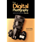 The Digital Photography Book: The step-by-step secrets for how to make your photos look like the pros'! (English Edition)