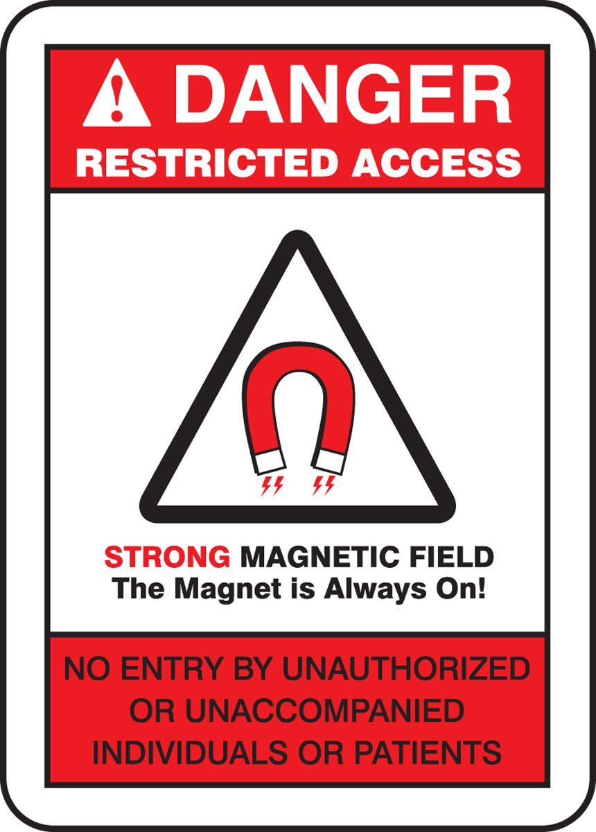 0.060 Thickness 14 Length 10 Wide 14 Height Accuform MRAD142XT LegendDANGER RESTRICTED ACCESS STRONG MAGNETIC FIELD THE MAGNET IS ALWAYS Sign Dura-Plastic Red//Black on White 14 Height 10 Wide 14 Length 0.060 Thickness