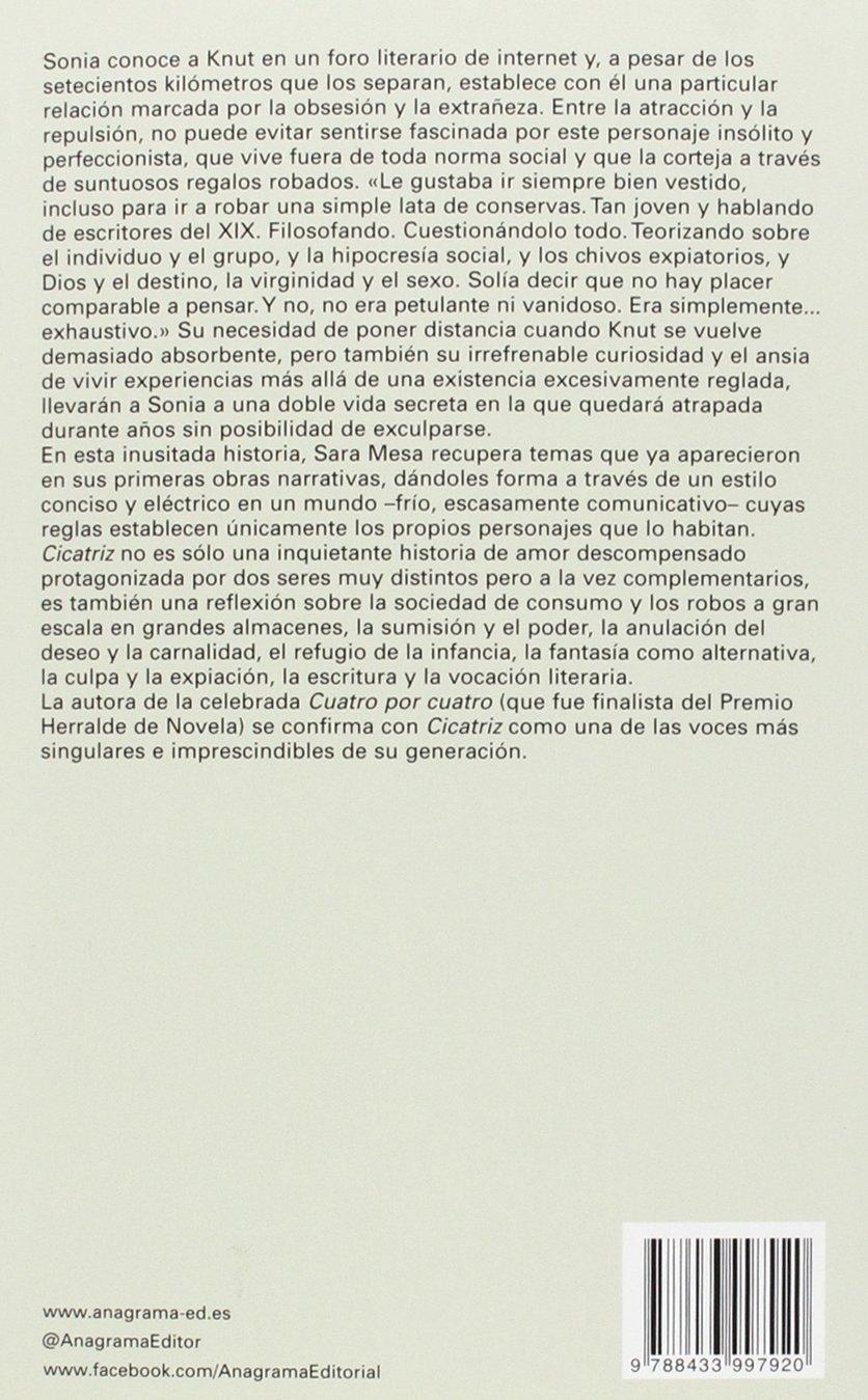 Cicatriz: 545 (Narrativas hispánicas): Amazon.es: Mesa, Sara: Libros