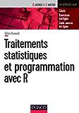 Traitements statistiques et programmation avec R : Cours et exercices corrigés (Mathématiques)