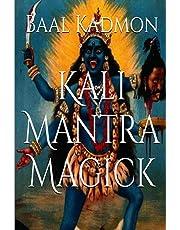 Kali Mantra Magick: Volume 2