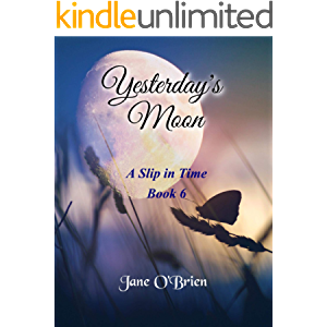 Yesterday's Moon (A Slip in Time Book 6)
