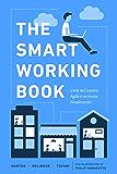 The Smart Working Book: L'età del Lavoro Agile è arrivata. Finalmente!