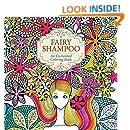 Fairy Shampoo: An Enchanted Coloring Book