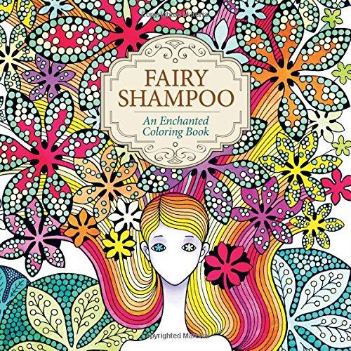 (Fairy Shampoo: An Enchanted Coloring Book )