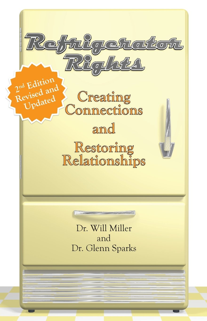 Refrigerator Rights: Creating Connection and Restoring Relationships,2nd edition ebook