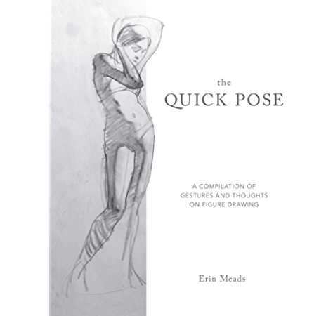 The Quick Pose A Compilation Of Gestures And Thoughts On Figure Drawing Kindle Edition By Meads Erin Arts Photography Kindle Ebooks Amazon Com
