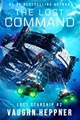 The Lost Command (Lost Starship Series Book 2) Kindle Edition