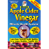 Magical Apple Cider Vinegar: Ultimate Guide For Weight