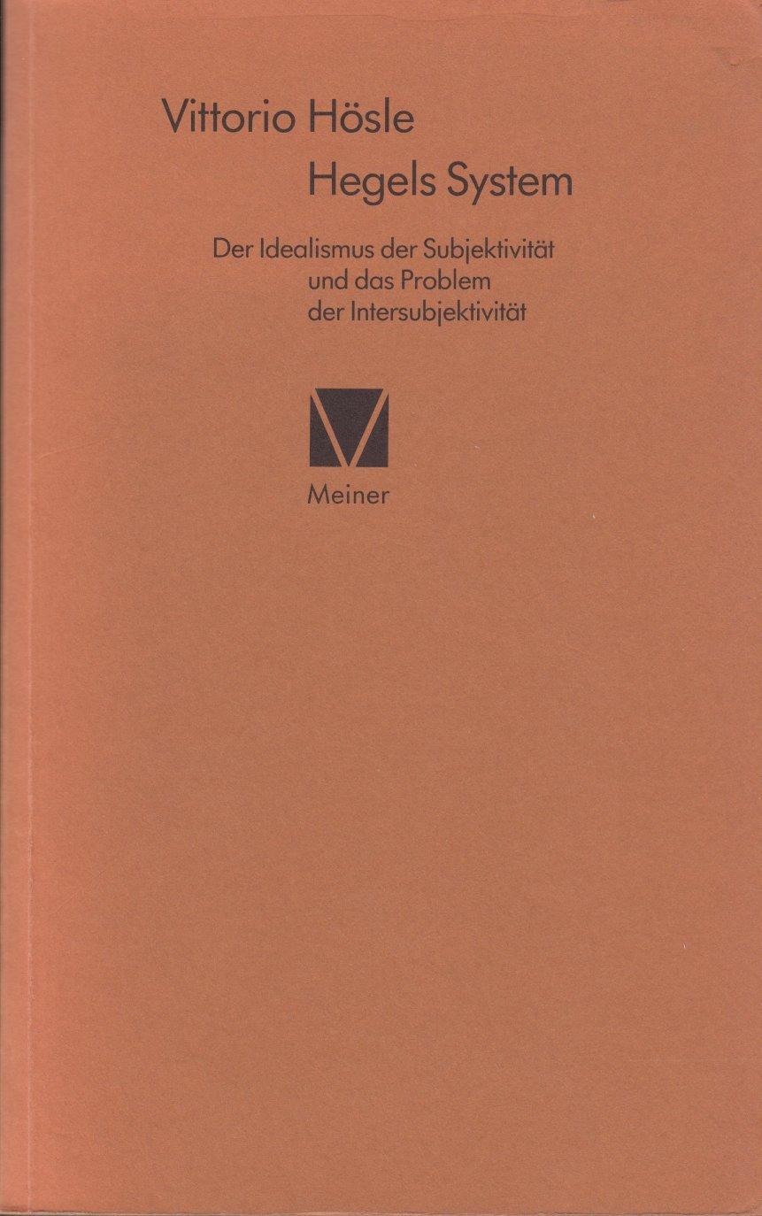 hegels-system-ungekrzte-studienausgabe-2-bnde