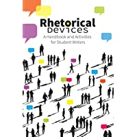Rhetorical Devices: A Handbook and Activities for Student Writers