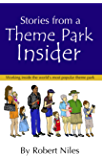 Stories from a Theme Park Insider