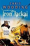 The Iron Jackal (Tales of the Ketty Jay)