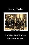 A - Z Pearls of Wisdom for Executive PAs