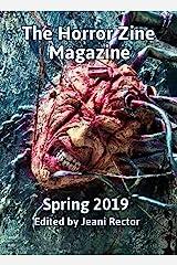 The Horror Zine Magazine Spring 2019 Kindle Edition
