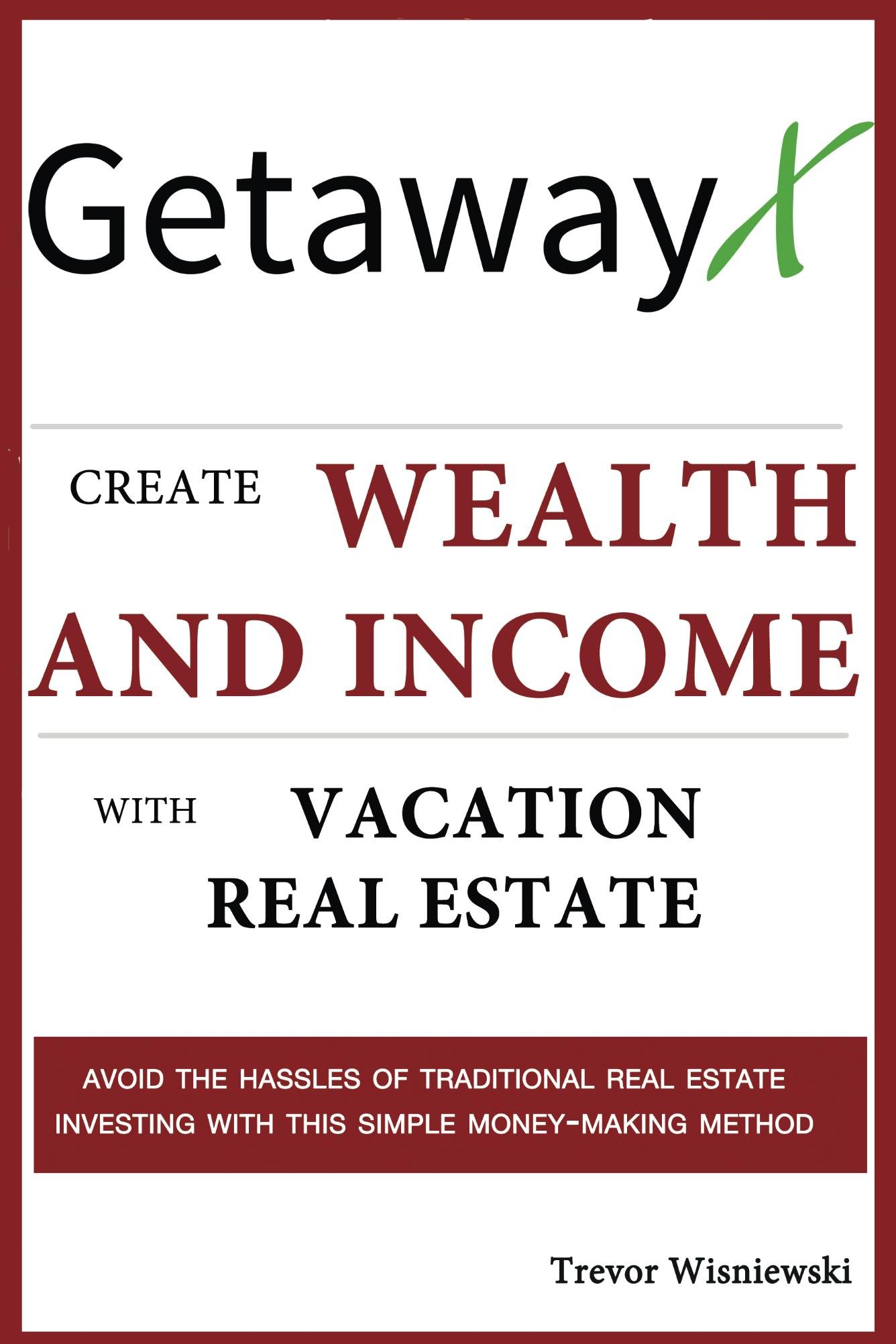 GetawayX Create Wealth and Income