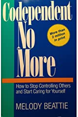 Codependent No More: How to Stop Controlling Others and Start Caring for Yourself Paperback