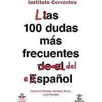 Las 100 dudas más frecuentes del español (FUERA DE COLECCIÓN Y ONE SHOT)