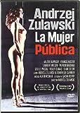 La Mujer Pública [Dvd]