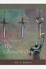 The Myth of the Chosen One