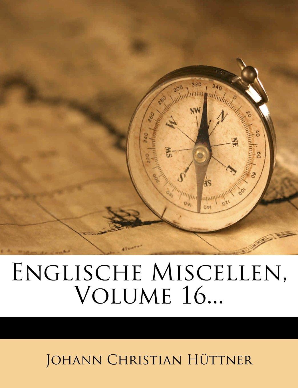 Read Online Englische Miscellen, Volume 16... (German Edition) pdf epub