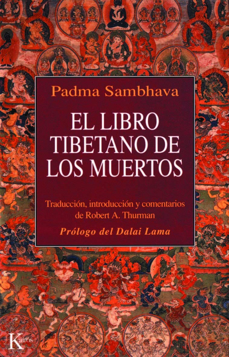 El libro tibetano de los muertos (Clásicos) Tapa blanda – 24 sep 2018 Padma Sambhava Dalai Lama Robert A. Thurman Miguel Portillo Díez