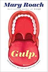 Gulp: Adventures on the Alimentary Canal Kindle Edition