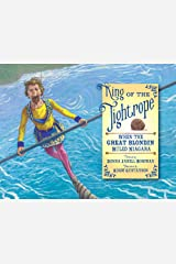 King of the Tightrope: When the Great Blondin Ruled Niagara Hardcover