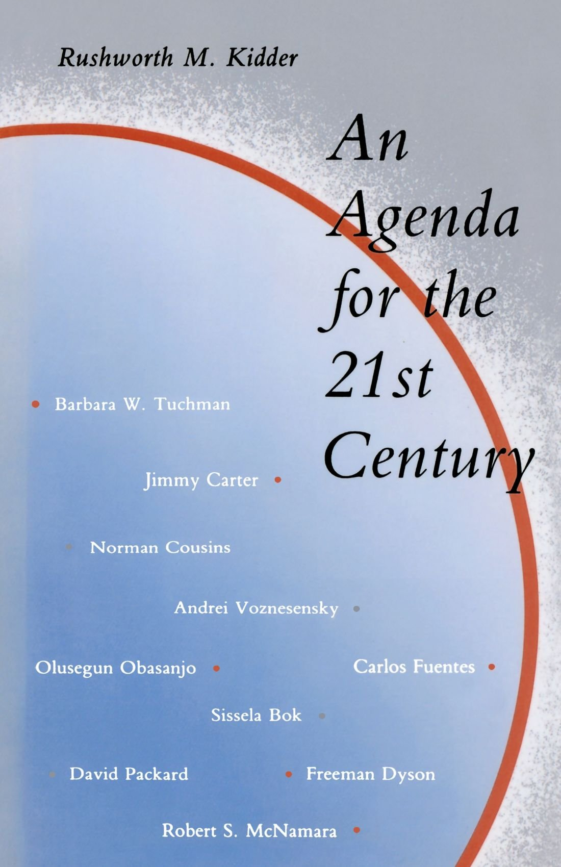 An Agenda for the 21st Century (The MIT Press): Rushworth M ...