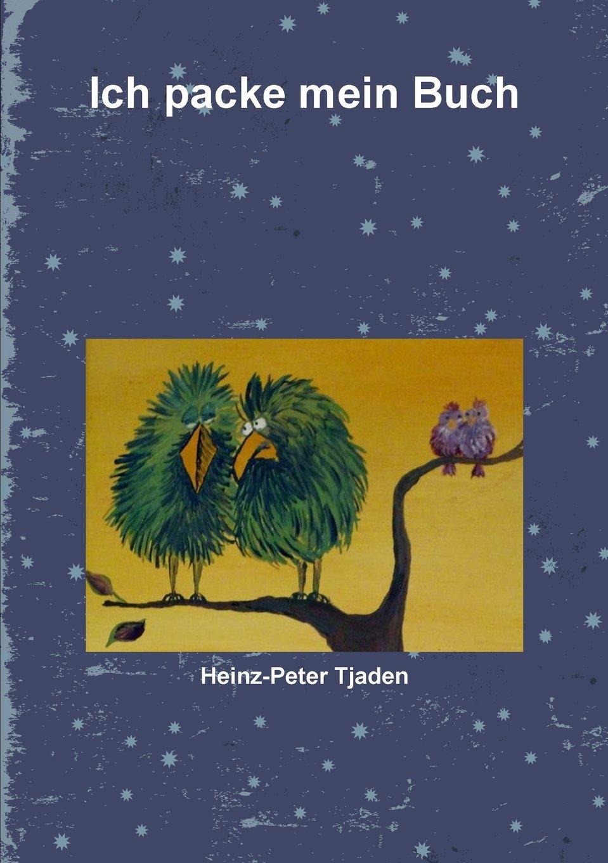 Read Online Ich packe mein Buch (German Edition) pdf epub