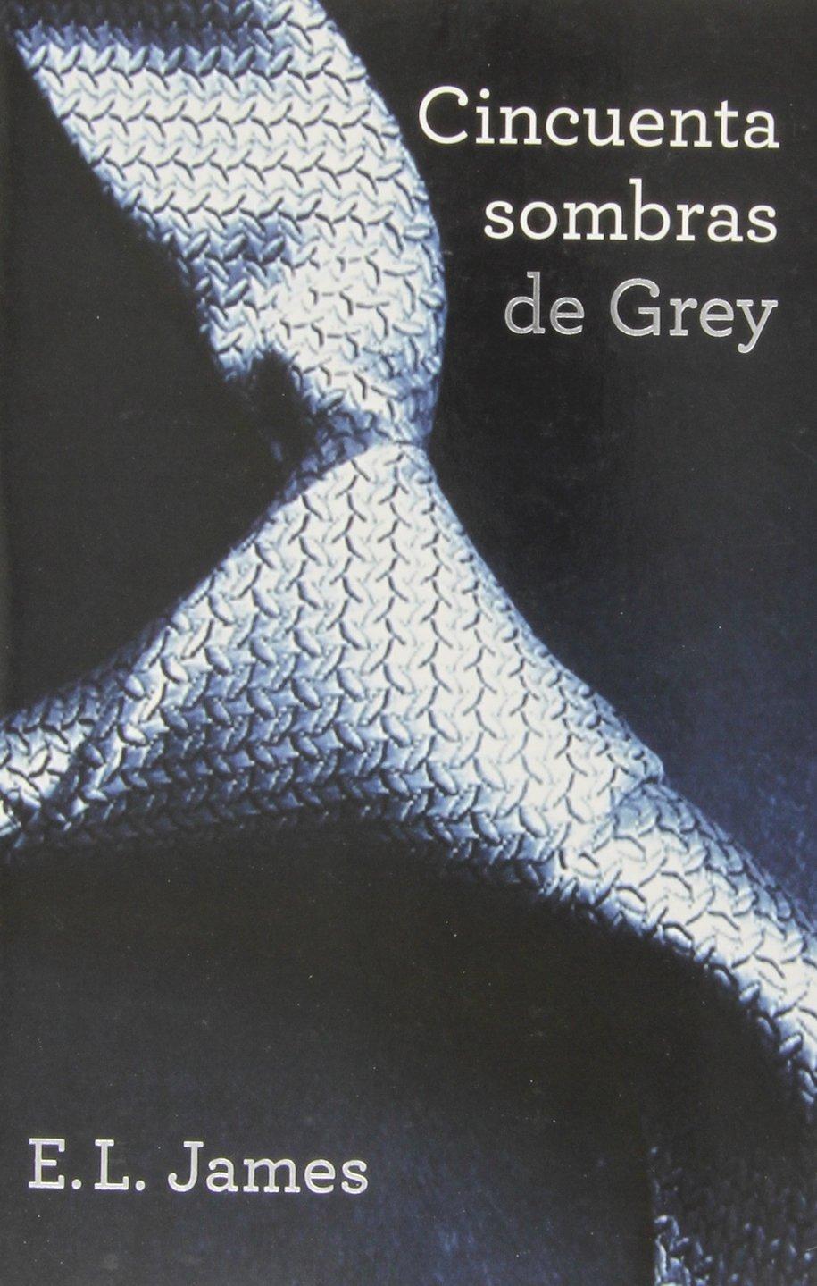 Pack 50 Sombras De Grey FICCION de E.L. JAMES 19 nov 2013 Tapa blanda: Amazon.es: Libros