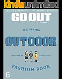 GO OUT (ゴーアウト) 2019年 6月号 [雑誌]