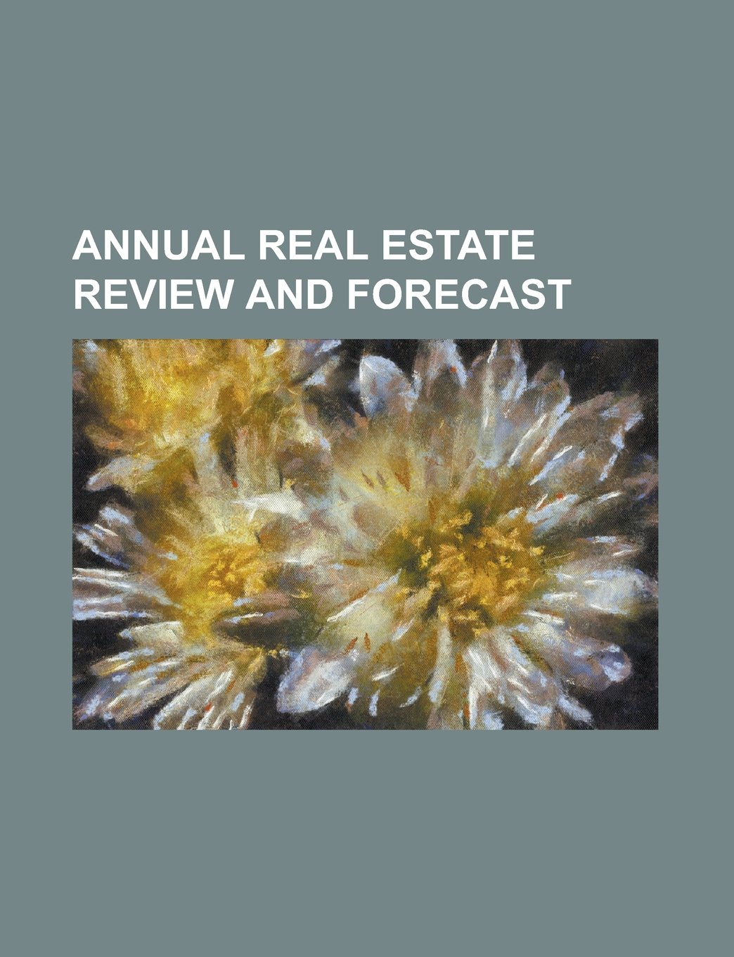 Annual real estate review and forecast ebook