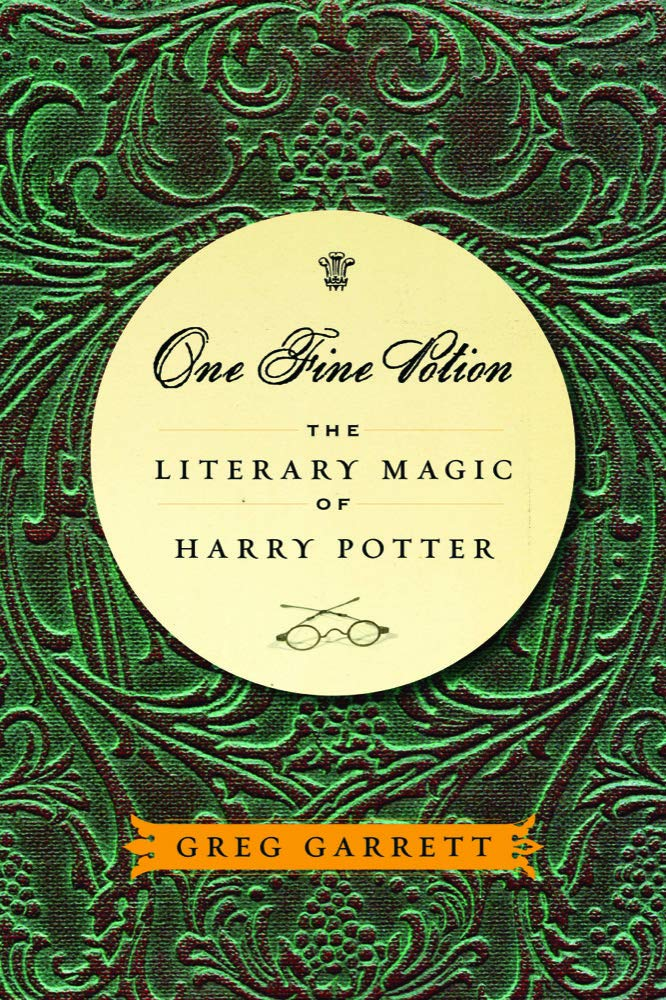 One Fine Potion: The Literary Magic of Harry Potter ebook